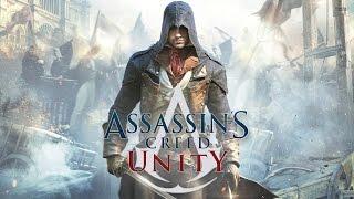 Assassin's Creed Unity (The Movie)
