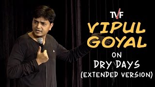 getlinkyoutube.com-Vipul Goyal on Dry Days (Extended Version) | Watch Humorously Yours Full Season on TVFPlay App