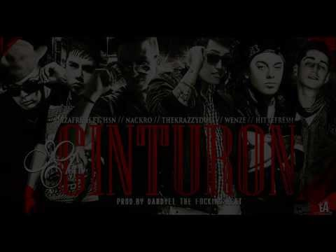 EL CINTURON - IZAFRESH, HSN, NACKRO, THEKRAZZYDUEL, WENZE, HITTE WANNA (PROD. THE FOCKING DANDYEL)