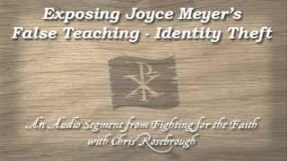 getlinkyoutube.com-Exposing Joyce Meyer's False Teaching - Identity Theft