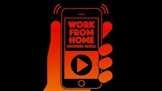 getlinkyoutube.com-Work From Home (Marimba Remix)