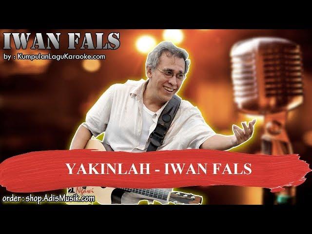 YAKINLAH -  IWAN FALS Karaoke