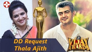 getlinkyoutube.com-DD request Thala Ajith to attend 9th Annual Vijay Awards | 2016 | Divya Darshini | Ajith