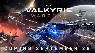 EVE: Valkyrie - Warzone Announce Trailer