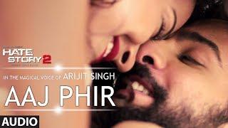 getlinkyoutube.com-Aaj Phir Full Audio Song | Hate Story 2 | Arijit Singh