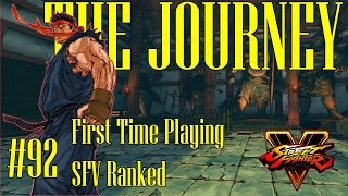 getlinkyoutube.com-The Journey #92: First time playing SFV rank matches