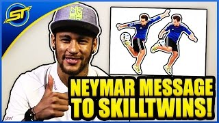 getlinkyoutube.com-NEYMAR MESSAGE TO SKILLTWINS !!! ★
