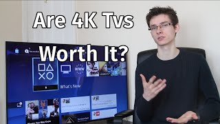 4K UHD TVs - Are They Worth It?