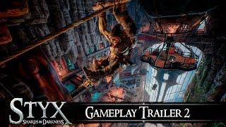 Styx: Shards of Darkness - Gameplay Trailer #2
