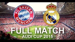 getlinkyoutube.com-FC Bayern Munich vs Real Madrid 1:0 | FULL Match 1080p HD - Audi Cup 2015 Final