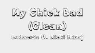 getlinkyoutube.com-My Chick Bad (Clean Version) Ludacris Feat. Nicki Minaj