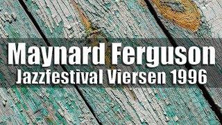 getlinkyoutube.com-Maynard Ferguson Big Bop Nouveau Band - Jazzfestival Viersen 1996