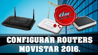 getlinkyoutube.com-CONFIGURAR CUALQUIER ROUTER DE MOVISTAR 2016
