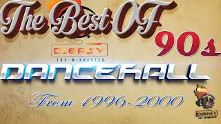 90s Dancehall Best of Greatest Hits of 1996 -2000 Mix by Djeasy width=