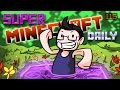 INTO THE TWILIGHT | Super Minecraft Daily | Ep.115