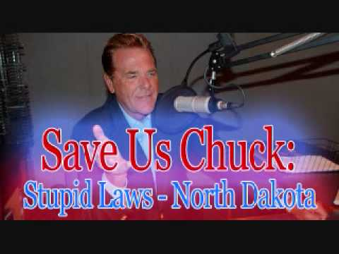 Save Us Chuck - Stupid Laws (North Dakota)