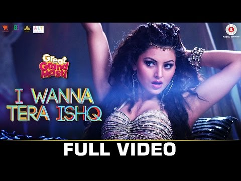 I Wanna Tera Ishq - Full Video | Great Grand Masti | Urvashi Rautela, Riteish D,Vivek O, Aftab S