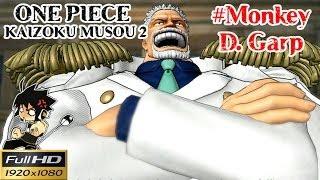 getlinkyoutube.com-Onepiece Kaizoku Musou 2 Full HD : วีรบุรุษกองทัพเรือ มังกี้ ดี.การ์ป