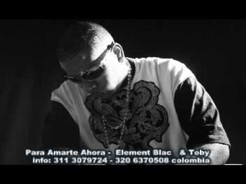 Para Amarte Ahora de Element Black Letra y Video