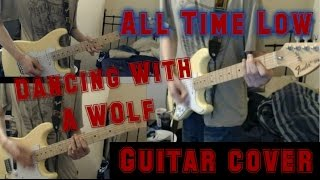 getlinkyoutube.com-All Time Low - Dancing With A Wolf (Guitar Cover)