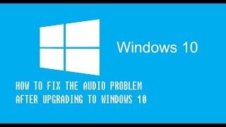 getlinkyoutube.com-Quick Fix For No Sound Audio Problem on Windows 10