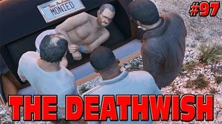 GTA 5 - THE DEATHWISH - END OF STORY MODE! #97 Grand Theft Auto 5 Funny Moments