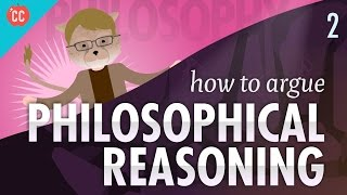 How-to-Argue-Philosophical-Reasoning-Crash-Course-Philosophy-2 width=