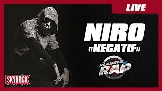Niro - Negatif en live dans Planete Rap [2015]