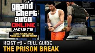 getlinkyoutube.com-GTA Online Heist #2 - The Prison Break (Elite Challenge & Criminal Mastermind)