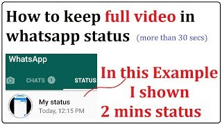 how to keep full video in whatsapp status