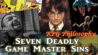 Seven Deadly Game Master Sins