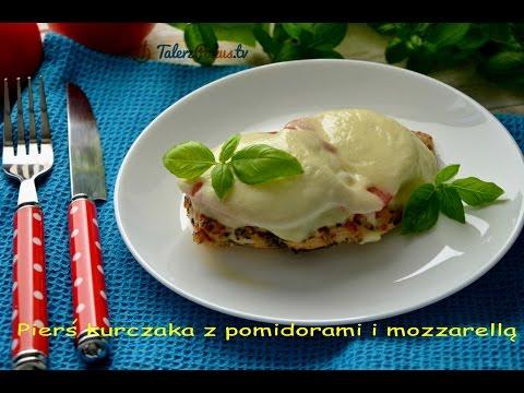 Pierś kurczaka z pomidorami i mozzarellą