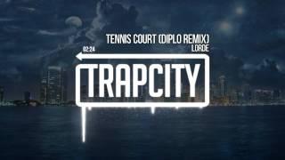 getlinkyoutube.com-Lorde - Tennis Court (Diplo Remix)