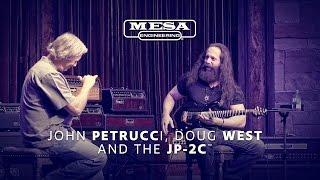 MESA/Boogie Tone Summit: John Petrucci, Doug West and the JP-2C