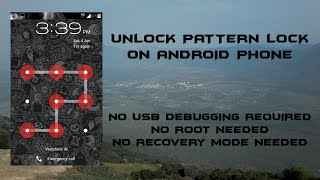 getlinkyoutube.com-Unlock pattern lock on any android device NO USB DEBUGGING REQUIRED
