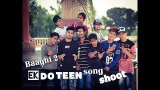 Ek do teen | Baaghi 2 | Dance  by Lucky bist width=