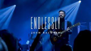 Bethel Music Moment: Endlessly - Josh Baldwin