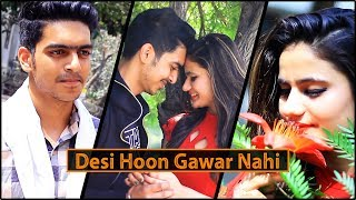 DESI HOON GAWAR NAHI || Rachit Rojha width=