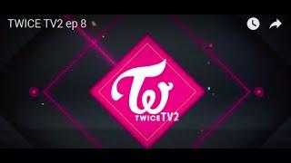 getlinkyoutube.com-TWICE TV2 ep 8