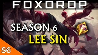 How to Play Lee Sin in Season 6 - League of Legends