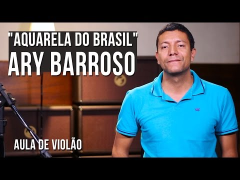 Ary Barroso - Aquarela Do Brasil