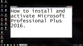 getlinkyoutube.com-How to install and activate Microsoft Office ProPlus 2016