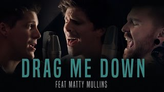 "getlinkyoutube.com-One Direction - ""Drag Me Down"" (cover by Our Last Night ft Matty Mullins)"