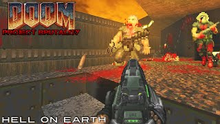 getlinkyoutube.com-Project Brutality with Doom II Hell On Earth, Levels 1-6 [720p 60fps]