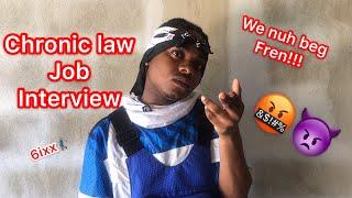 Chronic Law Job Interview   @nitro  Immortal