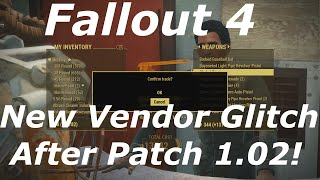 getlinkyoutube.com-Fallout 4 New Vendor Glitch / Exploit AFTER PATCH! Infinite Free Items & Caps! (Fallout 4 Glitches)