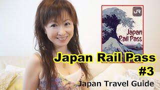 Japan Rail Pass #3: Japan Travel Cost: Japan Travel Guide
