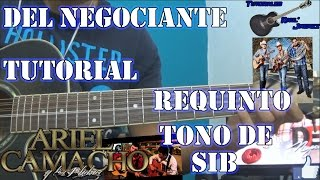 getlinkyoutube.com-Tutorial Del Negociante (Requinto) - Los Plebes del Rancho de Ariel Camacho