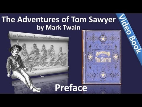 Preface - The Adventures of Tom Sawyer by Mark Twain