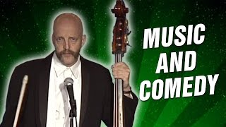 Music and Comedy (Stand Up Comedy)